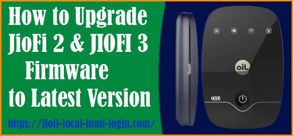 Upgrade JioFi 2, JIOFI 3 Firmware Update Latest version